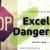 excel is dangerous